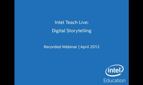 Intel Teach Live: Digital Storytelling